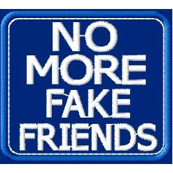 MORE FAKE FRIENDSMedidas...